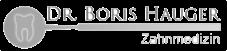 Dr. Boris Hauger – Zahnmedizin